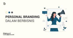 Read more about the article Membangun Personal Branding Dalam Berbisnis
